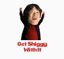 Get Shiggy With It Unisex T-Shirt