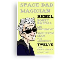 Rebel Timelord and other phrases - Twelfth Doctor Canvas Print