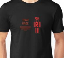 Team Rage! Unisex T-Shirt