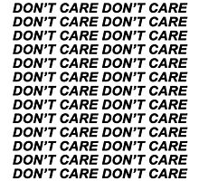 Don't Care {FULL} by sadboyss