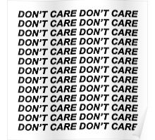 Don't Care {FULL} Poster