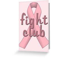 Pink Ribbon Fight Club Greeting Card