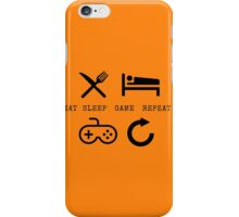 Eat Sleep GAME Repeat! iPhone Case/Skin