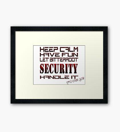 Keep Calm Have Fun Framed Print