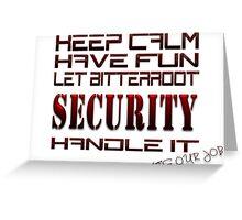 Keep Calm Have Fun Greeting Card