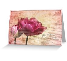 All I want to do... Greeting Card