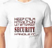 Keep Calm Have Fun Unisex T-Shirt