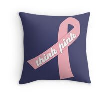 Think Pink with Pink Ribbon Throw Pillow