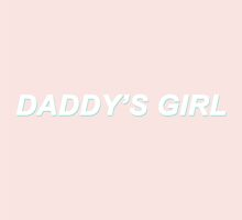Daddy's Girl {FULL} by sadboyss