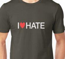 i heart hate [white text] Unisex T-Shirt