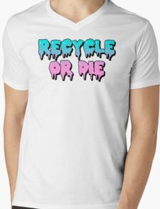 Recycle or Die Mens V-Neck T-Shirt