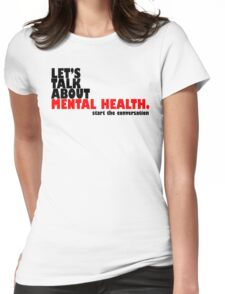 Start the Conversation - Mental Health Womens Fitted T-Shirt
