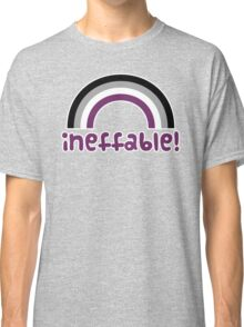Ineffable! Classic T-Shirt