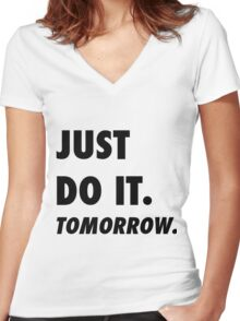 Just Do It. Tomorrow Women's Fitted V-Neck T-Shirt