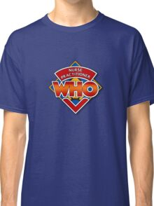 Nurse Practitioner Who Classic T-Shirt