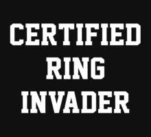 Certified Ring Invader by Dennis Daniel