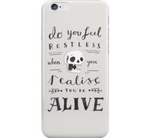 Do You Feel Restless… iPhone Case/Skin