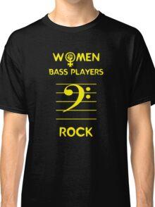 Women Bass Players Rock Classic T-Shirt