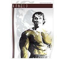 Arnold Schwarzenegger - Relaxed Poster