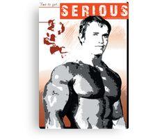 Arnold Schwarzenegger - Time To Get Serious Canvas Print