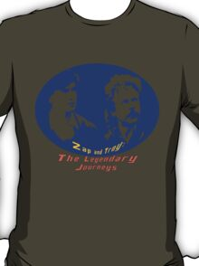 Rowsdower:  Zap And Troy the Legendary Journeys Tee (colorful version) T-Shirt