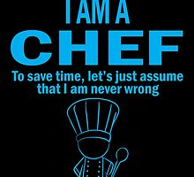 I'm A Chef by birthdaytees