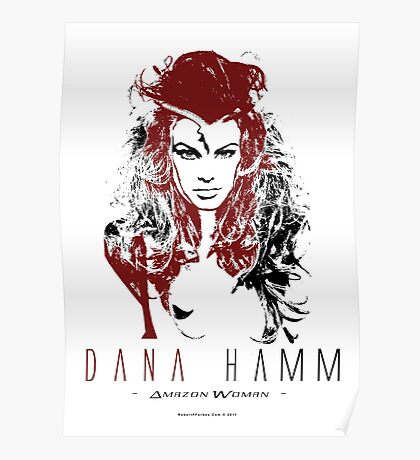 Model - Dana Hamm - Amazon Woman Poster
