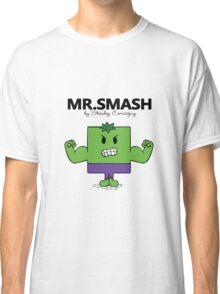 The Mr. Smash  Classic T-Shirt