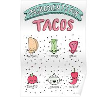 INGREDIENTS FOR TACOS Poster