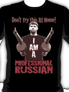 Professional RUSSIAN T-Shirt
