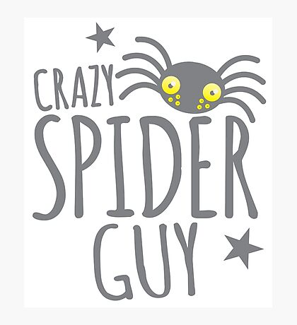 Crazy Spider guy Photographic Print