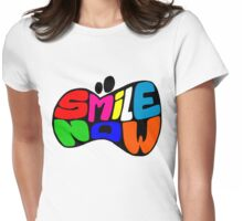 SMILE NOW Womens Fitted T-Shirt