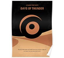 No332 My DAYS OF THUNDER minimal movie poster Poster