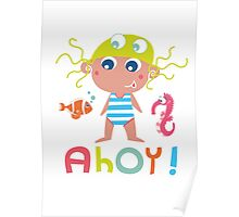 Ahoy little girl! Poster