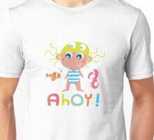 Ahoy little girl! Unisex T-Shirt