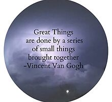 Great Things - Van Gogh by theonlylostgirl