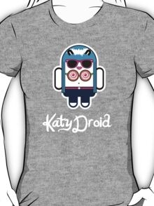 Katy Perry goes Google Android Style! T-Shirt