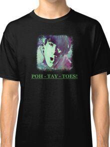Potatoes Classic T-Shirt
