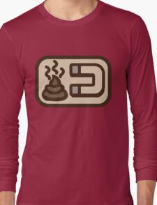 Shit magnet Long Sleeve T-Shirt