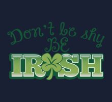 Don't be shy- Be IRISH One Piece - Long Sleeve