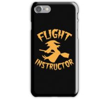 Witch on a broomstick FLIGHT INSTRUCTOR orange iPhone Case/Skin
