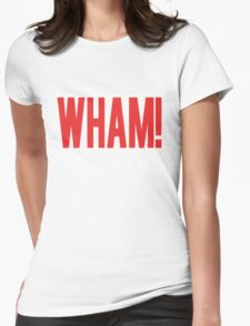 Wham! Womens Fitted T-Shirt