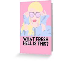 Fresh Hell Greeting Card
