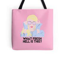 Fresh Hell Tote Bag