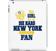 This Girl Is A Die Hard New York Soccor Fan iPad Case/Skin