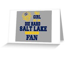 This Girl Is A Die Hard Salt Lake Soccor Fan Greeting Card
