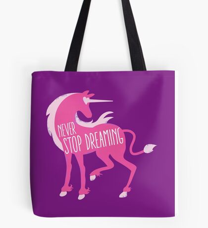 NEVER STOP DREAMING with unicorn rough Tote Bag
