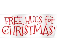 Free hugs for CHRISTMAS Poster