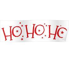 HO HO HO! Happy holidays and Merry Christmas! Poster