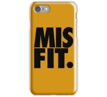 MISFIT. iPhone Case/Skin